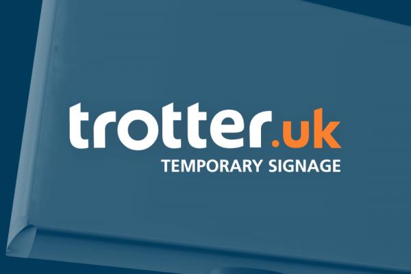 Trotter UK Temporary Signage